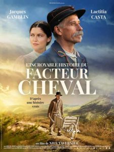 Affiche du film L'Incroyable histoire du Facteur Cheval